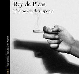 Una novela de suspense excepcional: Rey de Picas