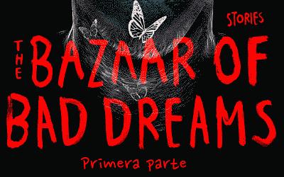 Suspense,thriller y terror:Bazar de malos sueños, de Stephen King. (1/2)