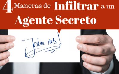 4 maneras de infiltrar a un Agente Secreto