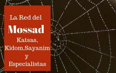 Red del Mossad: katsas, kidom,sayanim y especialistas