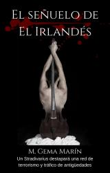 Mi nueva novela: El señuelo de El Irlandés